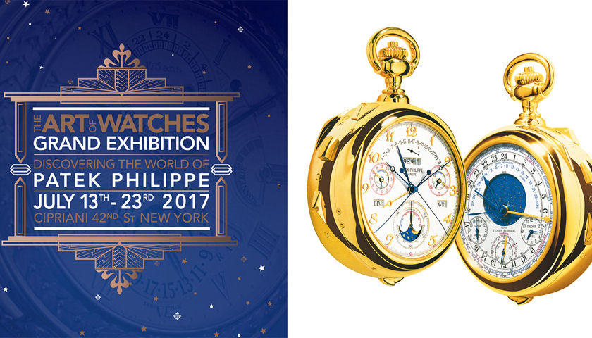Patek Philippe's The Art of Watches, Grand Exhibition New York 2017